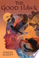The Good Hawk  Shadow Skye  Book One  Book PDF