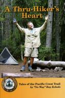 A Thru Hiker s Heart