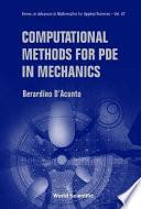 Computational Methods for PDE in Mechanics