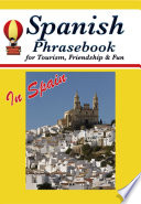 Spanish Phrasebook for Tourism  Friendship   Fun in Spain
