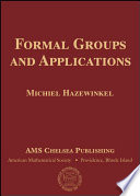 Formal Groups and Applications
