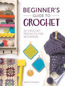 Beginner s Guide to Crochet