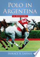 Polo In Argentina book