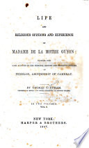 Ebook Life and Religious Opinions and Experience of Madame de La Mothe Guyon Epub Thomas Cogswell Upham Apps Read Mobile