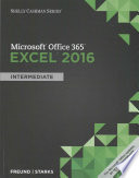 Shelly Cashman Microsoft Office 365   Excel 2016  Intermediate