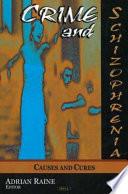 Crime And Schizophrenia