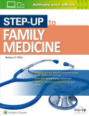 Step-Up To Family Medicine : high-yield review book gives you exactly...