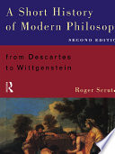 A Short History Of Modern Philosophy : and up-to-date survey of the philosophers and...