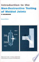 Introduction to the Non destructive Testing of Welded Joints