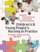 Children s and Young People s Nursing in Practice