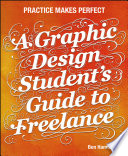 A Graphic Design Student s Guide to Freelance