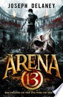 Arena 13