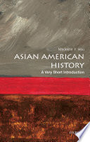 Asian American History  a Very Short Introduction