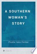 A Southern Woman s Story