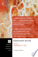 Christliche Ethik bei Schleiermacher   Christian Ethics according to Schleiermacher