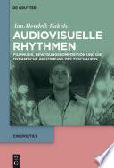 Audiovisuelle Rhythmen