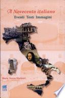 Il Novecento Italiano Eventi Testi Immagini