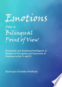 Emotions from a Bilingual Point of View