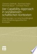 Der Capability Approach in sozialwissenschaftlichen Kontexten