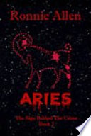 Aries   The Sign Behind the Crime   Book 2