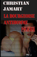 La Bourgeoise Antihomme
