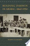 Reading Darwin in Arabic  1860 1950