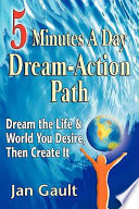 Five Minutes a Day Dream Action Path