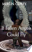If Fallen Angels Could Fly