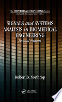 Signals and Systems Analysis In Biomedical Engineering  Second Edition