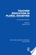 Teacher Education in Plural Societies  RLE Edu N