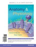 Anatomy   Physiology  Books a la Carte Edition