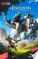 Horizon Zero Dawn Strategy Guide
