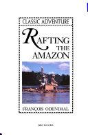 Rafting the Amazon