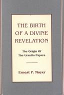 The Birth of a Divine Revelation