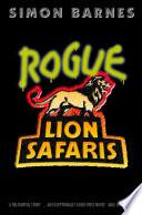 Rogue Lion Safaris