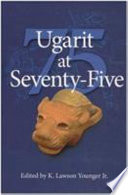 Ugarit at Seventy Five