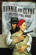 Bonnie and Clyde  A Love Story