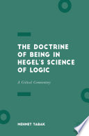 The Doctrine Of Being In Hegel S Science Of Logic book