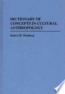 Dictionary of Concepts in Cultural Anthropology