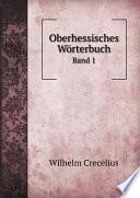 Oberhessisches W rterbuch