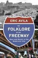 The Folklore of the Freeway