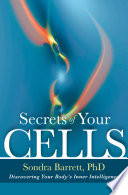Secrets Of Your Cells