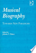 Musical Biography Towards New Paradigms