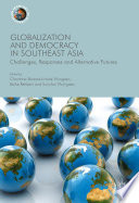 Globalization And Democracy In Southeast Asia book