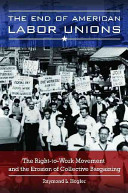 The End of American Labor Unions