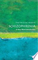 Schizophrenia  A Very Short Introduction