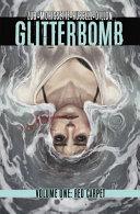 Glitterbomb Volume 1  Red Carpet