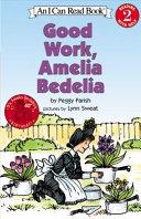 Good Work  Amelia Bedelia