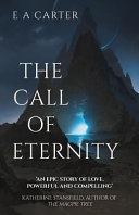 The Call Of Eternity