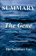 Summary   The Gene